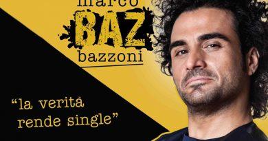 BAZ, La Verità Rende Single